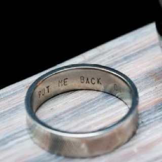 Put me back on--engraved wedding ring. Great if your man has a sense of humor...or you're insane