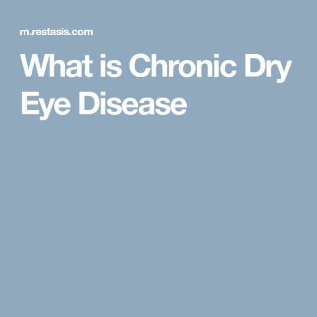 What is Chronic Dry Eye Disease