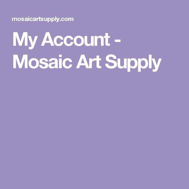 My Account - Mosaic Art Supply