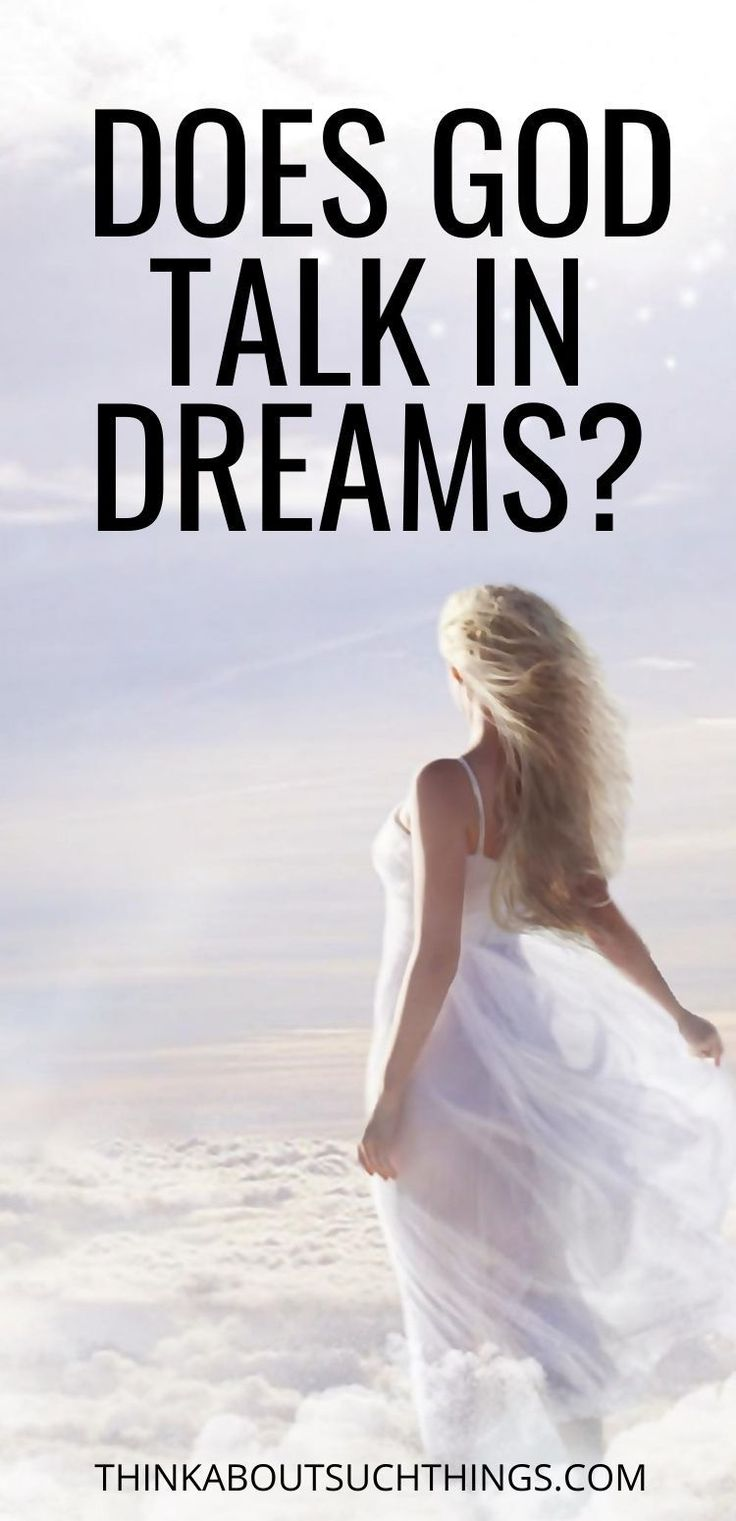 Does God Speak to Us in Dreams? in 2020 Prophets of the