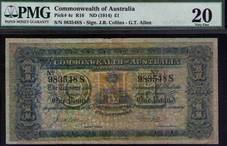 Commonwealth of Australia Pick# 4c R18 ND1914 £1 Sign.J.R. Collins -G.T.Allen VF