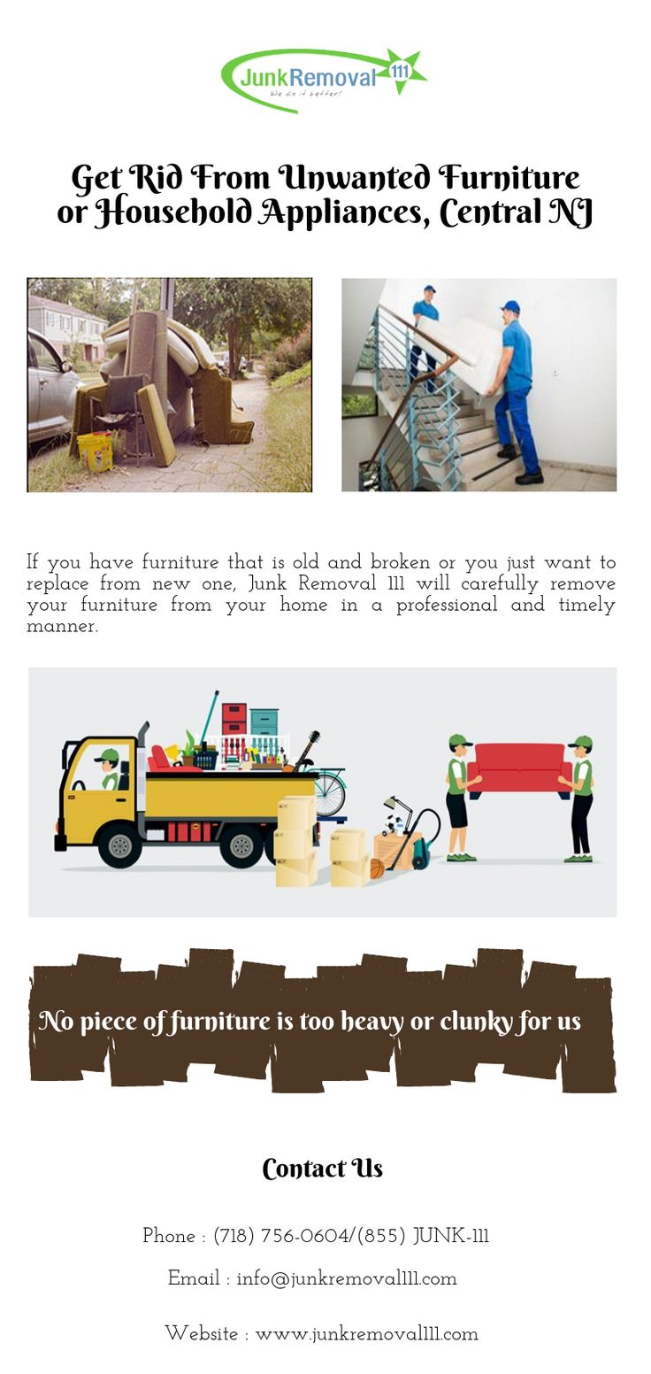 If You Have Furniture That Is Old And Broken Or You Just Want To Replace From New One Junk Removal111 Wil Unwanted Furniture Junk Removal Service Junk Removal