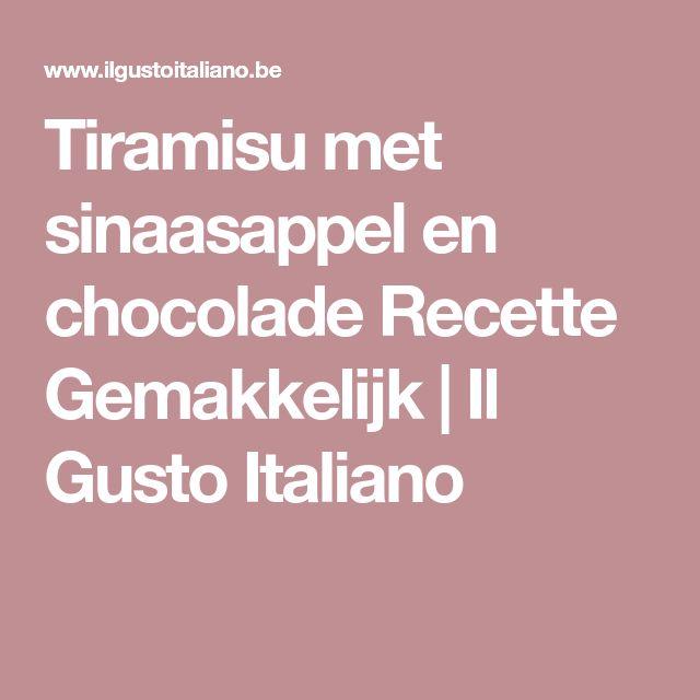 Tiramisu met sinaasappel en chocolade Recette Gemakkelijk | Il Gusto Italiano