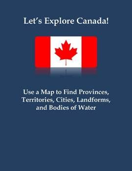 "FREE This assignment is titled ""Let's Explore Canada! Use a Map to Find Canadian Provinces, Territories, Cities, Landforms, and Bodies of Water."" This assignment includes 20 questions that require students to analyze a map of Canada for boundaries and borders, major cities, landforms, and bodies of water. This would make a great introduction to 4th grade students preparing to study Canada for the first time. It would also work well in any higher elementary or middle school classroom."
