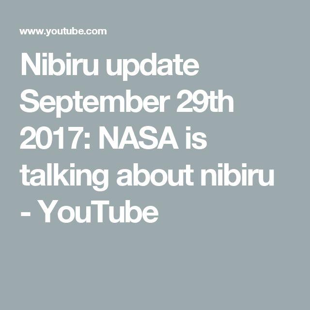 Nibiru update September 29th 2017: NASA is talking about nibiru - YouTube