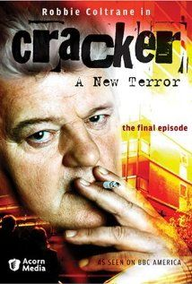 Robbie Coltrane as Cracker-good grief he was wonderful as this flawed, but brilliant character.