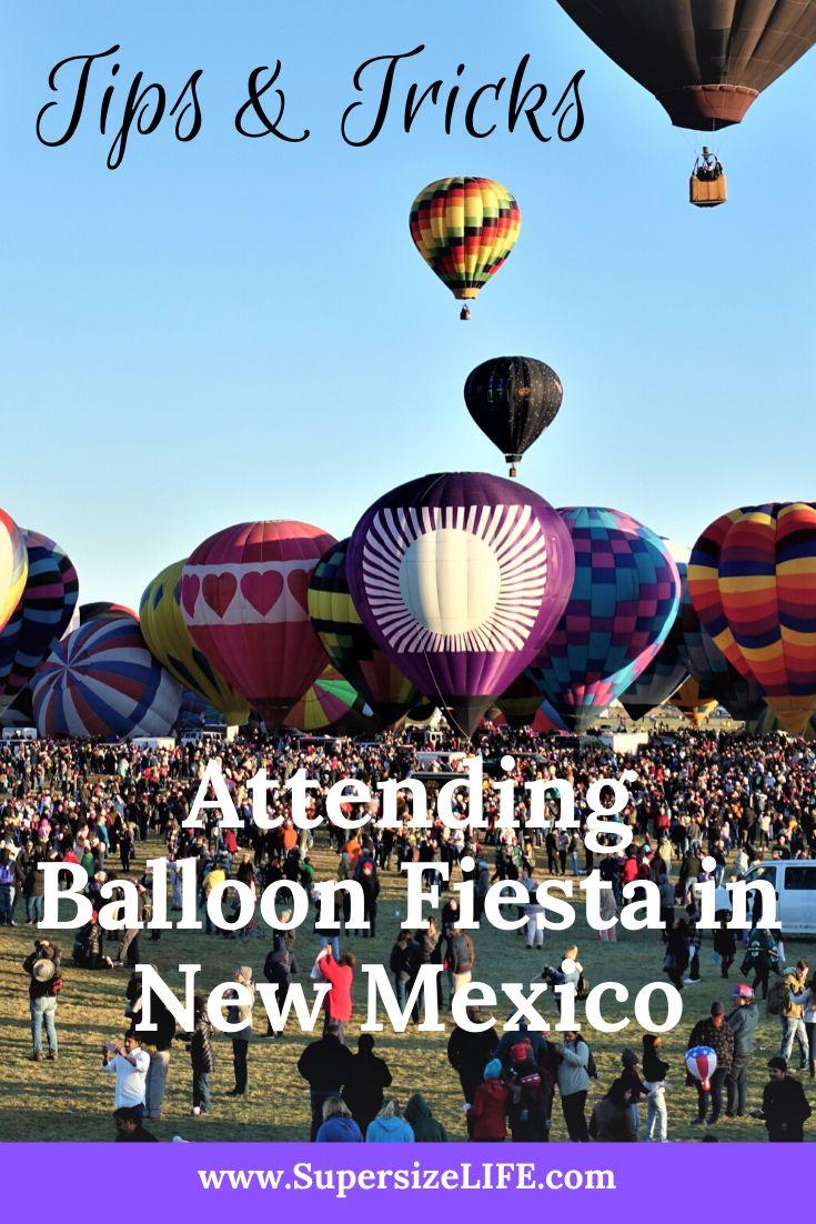 Tips and Tricks Albuquerque Balloon Fiesta in 2020