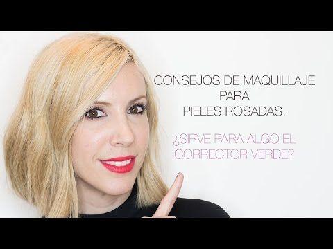 CONSEJOS DE MAQUILLAJE PARA PIELES ROSADAS: PARA QUE SIRVE EL CORRECTOR ...