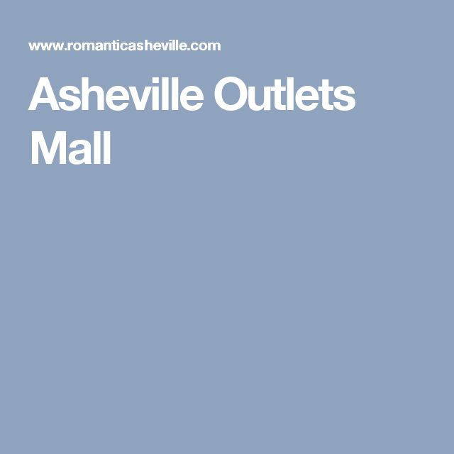 Asheville Outlets Mall