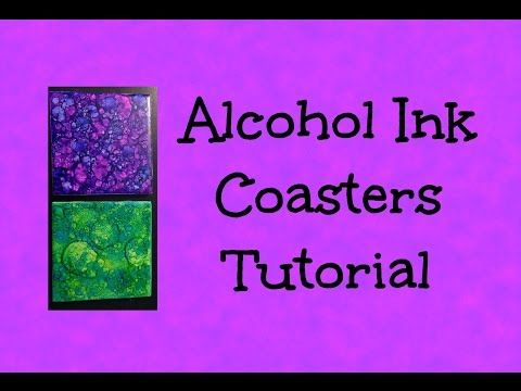 Alcohol Ink Coasters - Tutorial - Easy and Beautiful Gift Idea! - YouTube