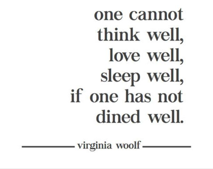 Virginia Woolf Dined Well Quote Print A Room Of One S Etsy Quote Prints Dining Quotes Quotes