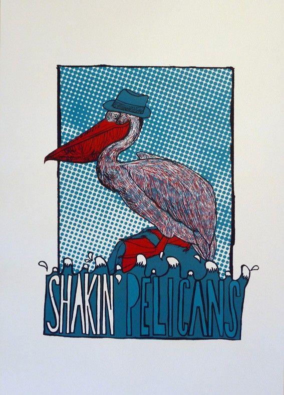 Shakin` Pelicans | GIG POSTERS | jorisdiks