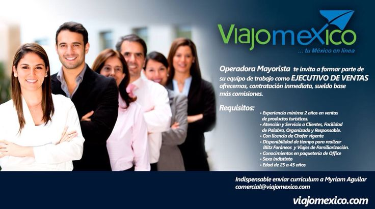Únete al MEJOR EQUIPO DE TRABAJO... VIAJOMEXICO Solicita Ejecutivos de Ventas! #guadalajara #viajomexico #empleos #hoteleria #agenciasdeviajes #ventas