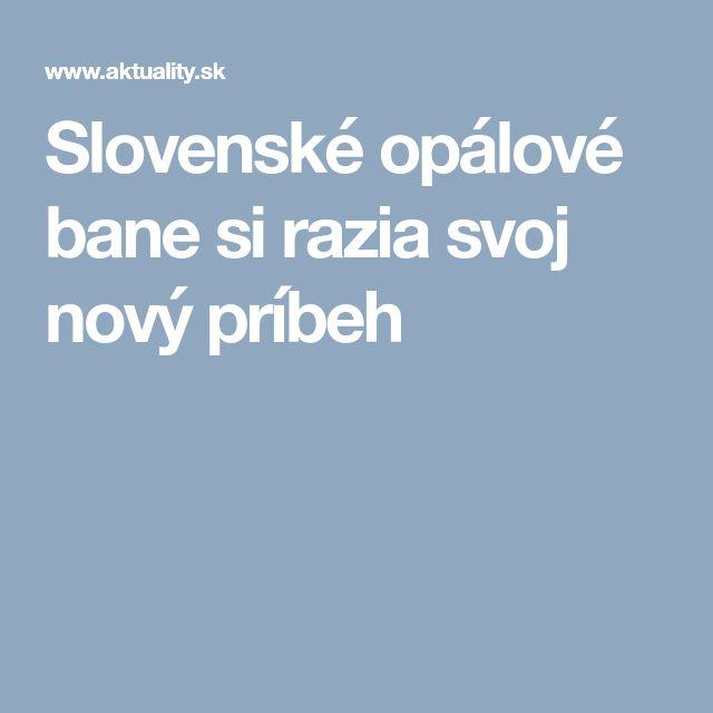 Slovenské opálové bane si razia svoj nový príbeh