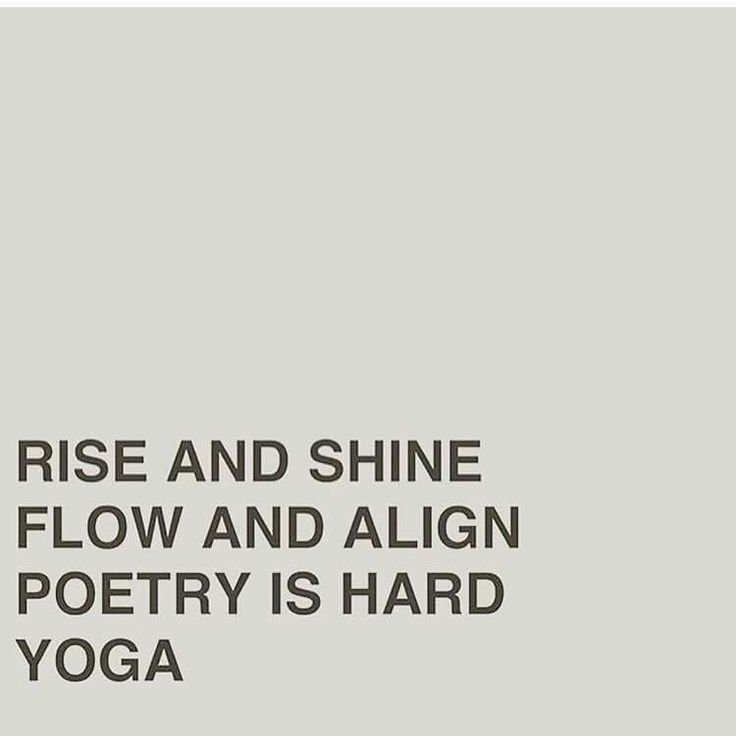 Yoga quote lol. More