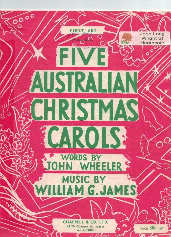 Five Australian Christmas Carols  Words John Wheeler  Music William G.James 1948 #ChappellCoLtd
