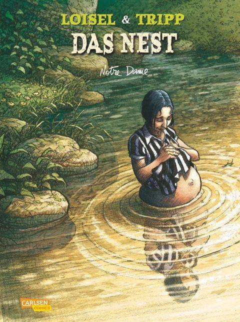 Das Nest 9: Notre Dame - Régis Loisel - Hardcover   CARLSEN Verlag