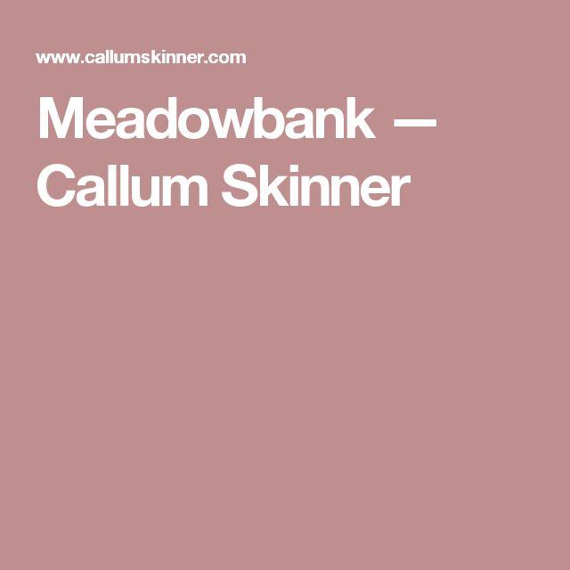Meadowbank — Callum Skinner