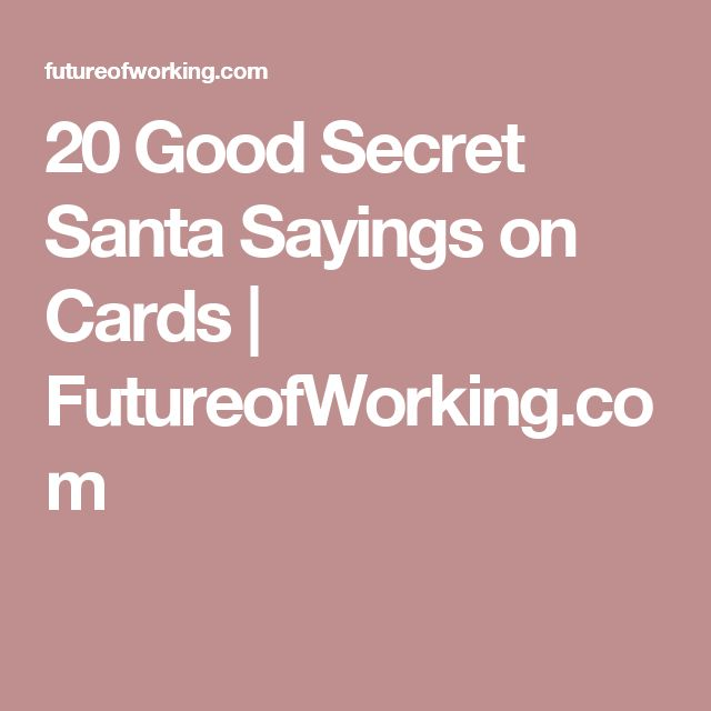 20 Good Secret Santa Sayings on Cards | FutureofWorking.com