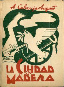"""""""La ciudad de madera"""" d'Agustí Cabruja Auguet. Mèxic, 1947. Arxiu Municipal de Salt"""