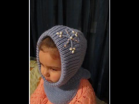 КАПОР ДЛЯ ДЕВОЧКИ! ВЯЗАНИЕ СПИЦАМИ!Вязание для начинающих. Дочка в тепле...