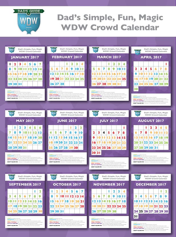 Dad's Big 2017 Walt Disney World Crowd Calendars are here! Come check them out. See what the crowds will be like for your Simple, Fun, Magic Vacation.