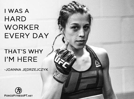 Joanna Jedrzejczyk, UFC, MMA, Kickboxing, Fitness, Hard Work, Mentality, Success, Greatness, Results, Discipline, Effort, Focus,