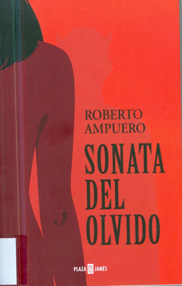 Sonata del Olvido. Roberto Ampuero.