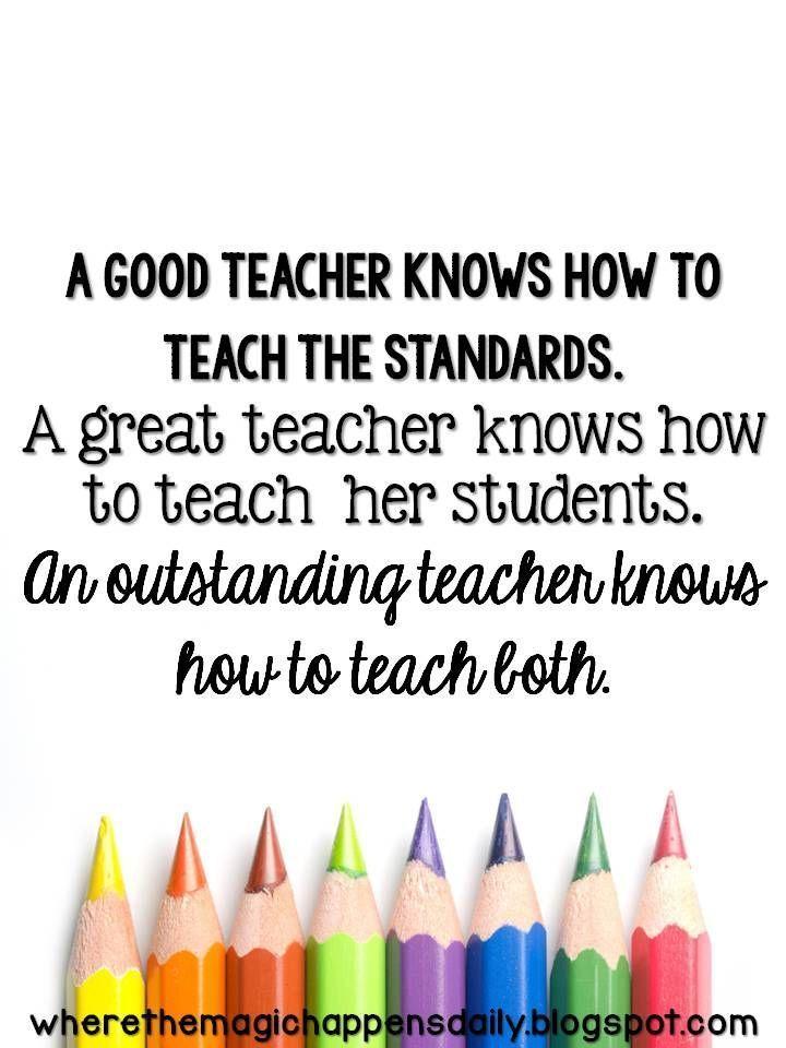 Where the Magic Happens - Good Teacher, Great Teacher, Outstanding Teacher Quote