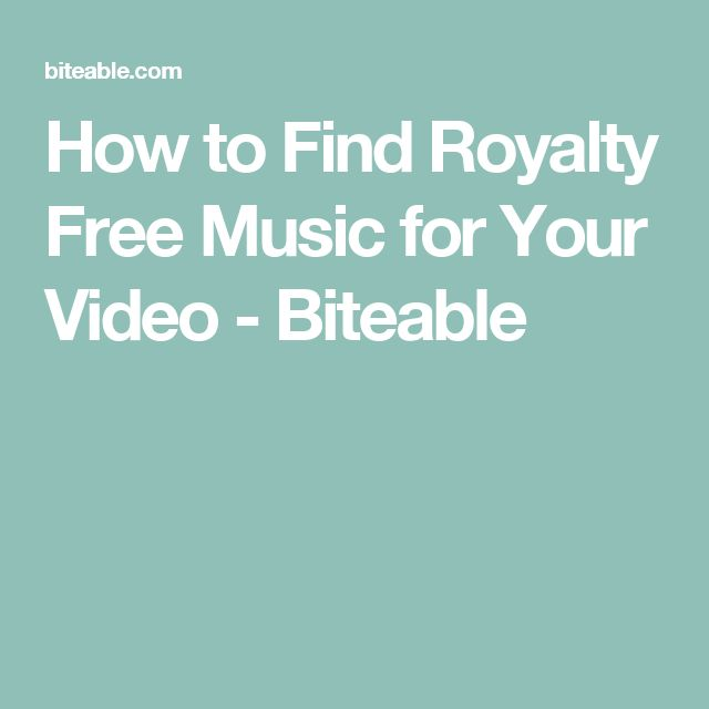 How to Find Royalty Free Music for Your Video - Biteable