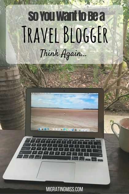 So You Want to Be a Travel Blogger? Why You Should Start Blogging. How to Start Travel Blogging. How to Start a Travel Blog. Why You Shouldn't Blog. Worst Things About Being a Travel Blogger. #travelblogging #travelblogger #blogging