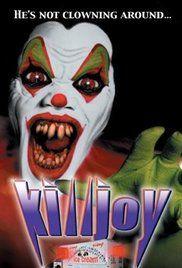 Killjoy (Video 2000) - IMDb Directed by Craig Ross, Junior