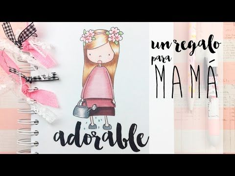 Un regalo para mama: TUTORIAL SCRAP