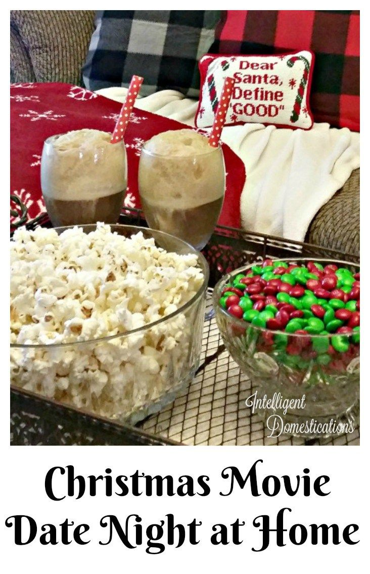 How to plan-a-cheap-or-free-chrismas-movie-date-night-at-home-with-these-simple-elements-intelligentdomestications-com (Favorite Party)