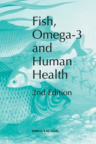 Fish, Omega-3 and Human Health, Second Edition by William E.M. Lands http://www.amazon.com/dp/1893997812/ref=cm_sw_r_pi_dp_DISdwb17S0JG4