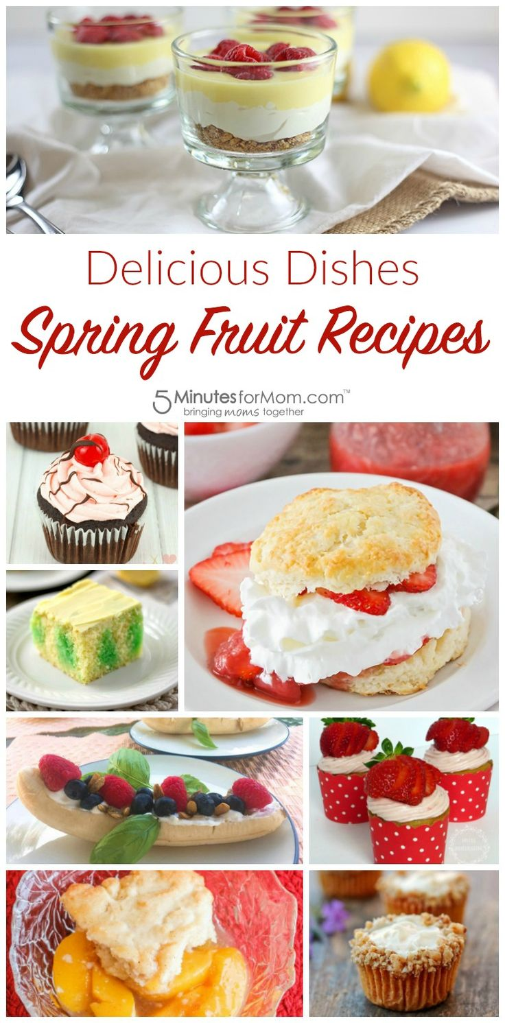 Spring Fruit Recipes and our Delicious Dishes Recipe Party
