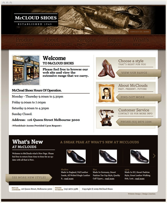 Established in 1945, McCloud Shoes offers the finest brands of shoes. Serving over three generations, with exceptional service and comprehensive product knowledge.     They offer specialist shoe fitting, and quality shoe repair service and tend to have customers over many generations.