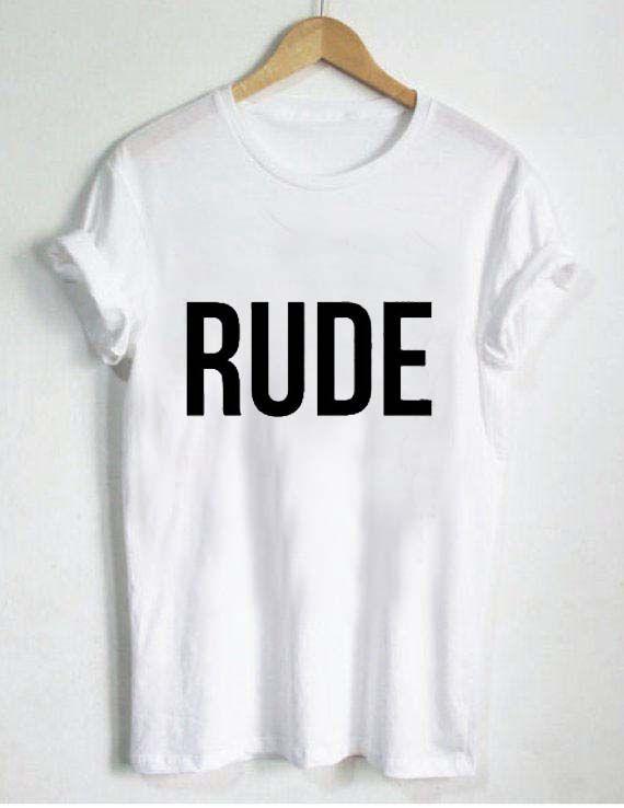 rude T Shirt Size XS,S,M,L,XL,2XL,3XL