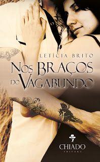 Sinfonia dos Livros: Divulgação | Leticia Brito | Nos Braços do Vagabun...