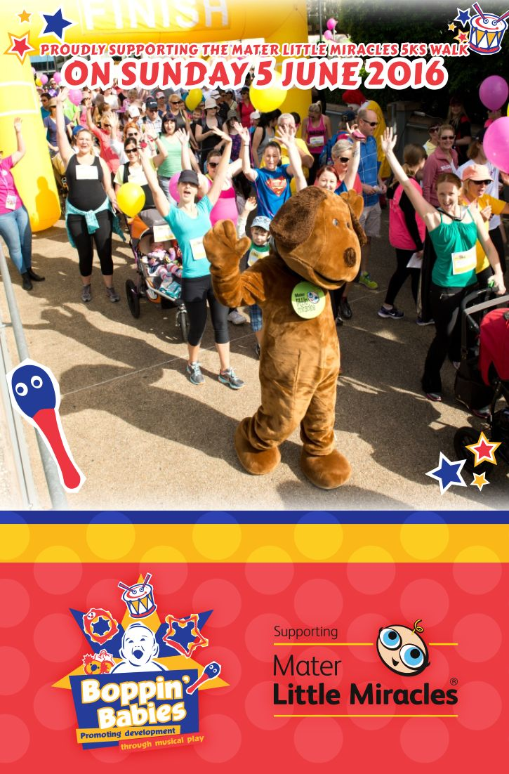 Boppin' Babies is proudly supporting the Mater Little Miracles 5ks Walk on Sunday 5 June 2016 to help seriously ill and premature babies at Mater. We will offer free music groups at the halfway point of the 5ks walk, located at Riverstage, from 10am to 11:30am. See you there! #boppinbabies #musicearlylearning #musictothrive