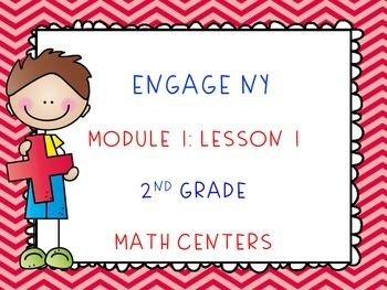 FREEBIE- Engage NY Math Module 1, Lesson 1 - Math Centers or Task CardsThere are 2 sets of task cards/math centers to go with Module 1: Lesson 1. Directions sheet and forms for students to write their answers are included. Please check preview to see what is included.