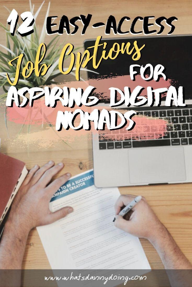12 Easy Access Freelance Jobs Options For Aspiring Digital Nomads Digital Nomad Jobs Digital Nomad Digital Jobs