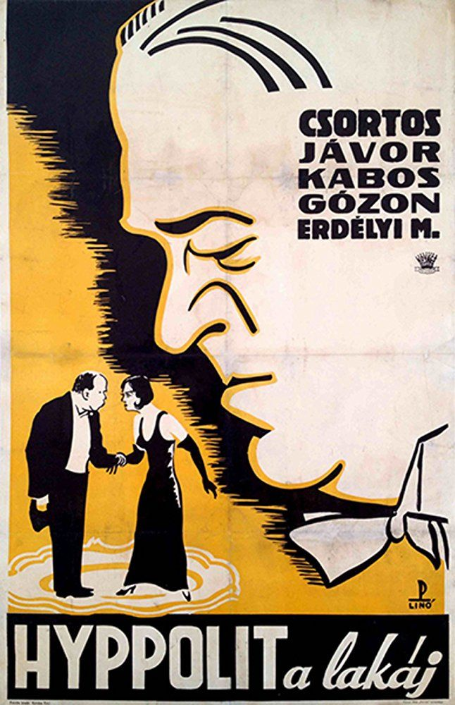 Hyppolit a lakáj (1931)   Filmplakátok, Poszter, Régi filmek