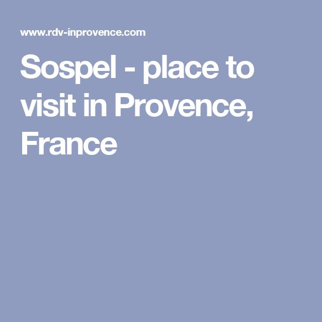 Sospel - place to visit in Provence, France