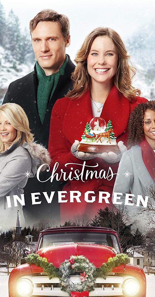 Christmas In Evergreen Tv Movie 2017 Imdb Hallmark Channel Christmas Movies Hallmark Christmas Movies Christmas Movies