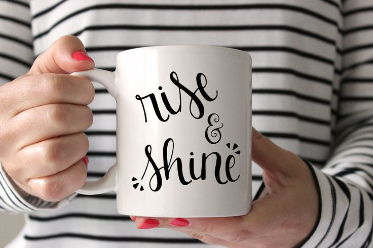 """One """"Rise & Shine"""" 11oz white ceramic coffee mug. Each mug is professionally printed with designs on both sides of the mug - so everyone can see it, no matter the angle. (Lefties rejoice!) Microwave S"""