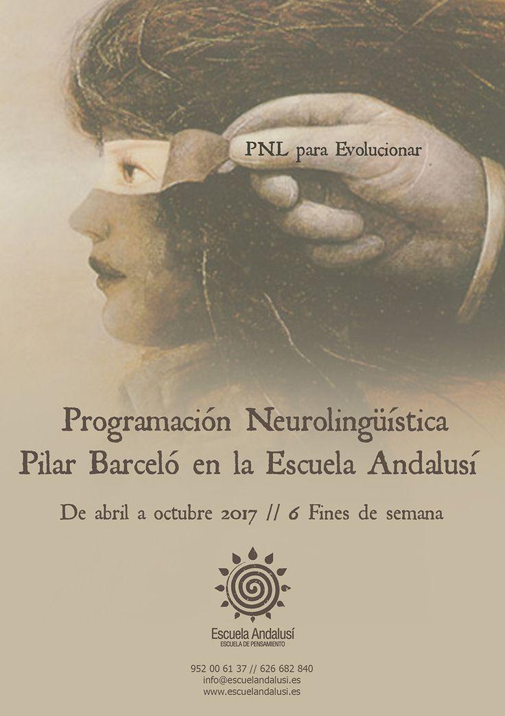 Escuela Andalusí |  Formación PNL de la Escuela Andalusí. De abril a Octubre 2017. Impartido por Pilar Barceló