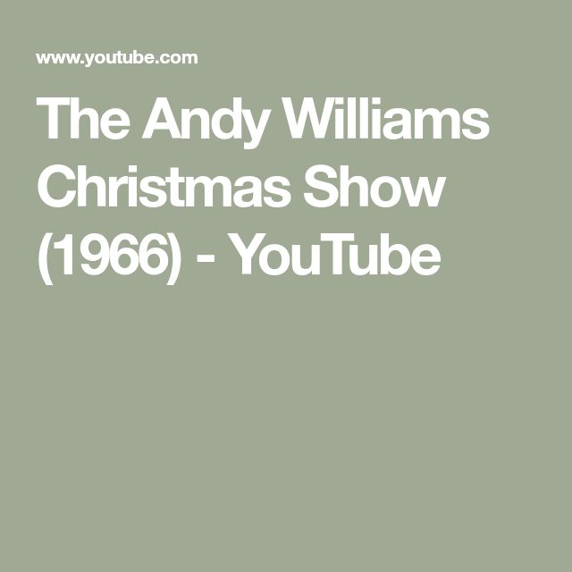 The Andy Williams Christmas Show (1966) - YouTube   Andy williams christmas, Andy williams ...