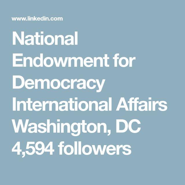 National Endowment for Democracy International Affairs  Washington, DC  4,594 followers