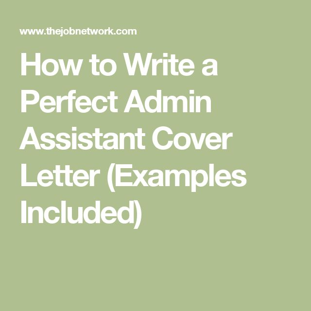 how to write a perfect admin assistant cover letter examples included - Administrative Assistant Cover Letter Examples